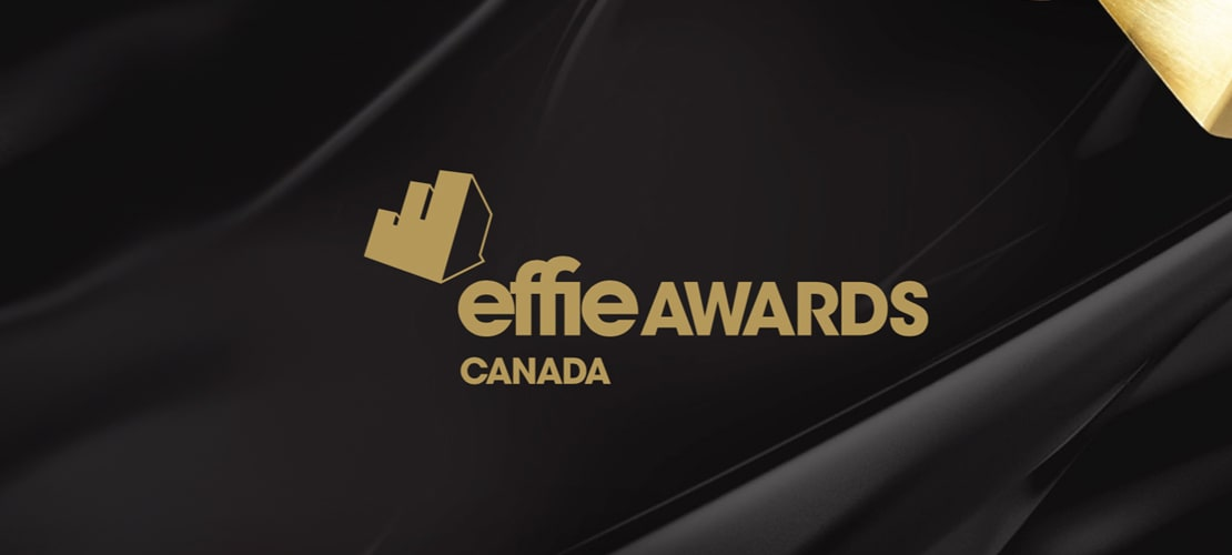 Congratulations to Effie Canada 2019 winners and finalists